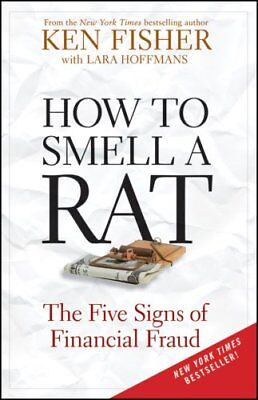 How to Smell a Rat The Five Signs of Financial Fraud 9780470631966