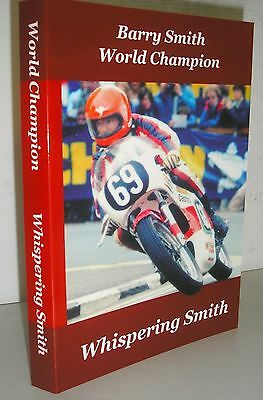 "Barry Smith World Champion Autobiography motorcycle book ""Whispering Smith"""