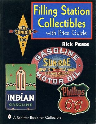 Filling Station Collectibles With Price Guide (A Schiffer Book for Collectors)