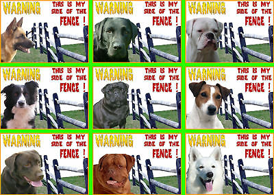 Beware Of The Dog Signs This Is My Side Of The Fence  Various Breeds set2