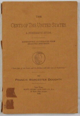 """""""The Cents of the United States"""" by Doughty, 1933 Holland A. Davis reprint"""