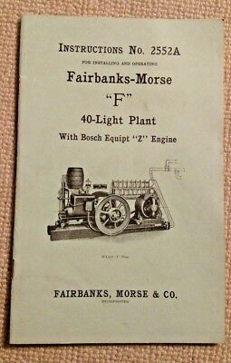 "Fairbanks-Morse ""F"" 40-Light Plant Instructions No. 2552A - repro"
