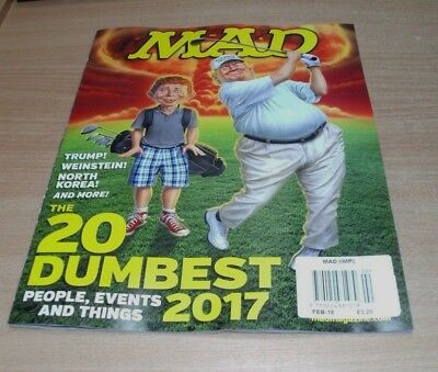 Mad magazine FEB 2018 The 20 Dumbest People Events & Things of 2017