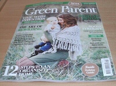 The Green Parent magazine FEB/MAR 2018 Art of Rewilding, DigitalDetox, Fertility