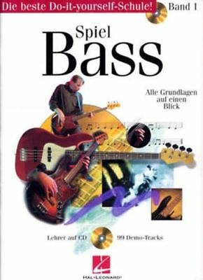 Hal Leonard Spiel Bass - Band 1 - Do-it-yourself-Schule