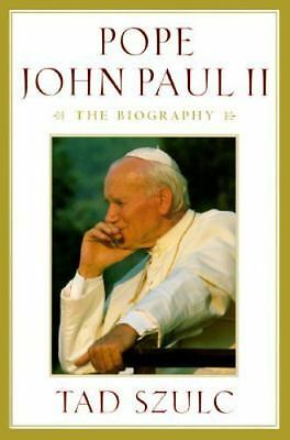 Pope John Paul II : The Biography by Tad Szulc (1995, Hardcover)