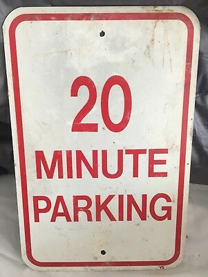 "Authentic Vintage 20 Minute Parking Traffic Street Sign Signs Aluminum 12"" X 18"""