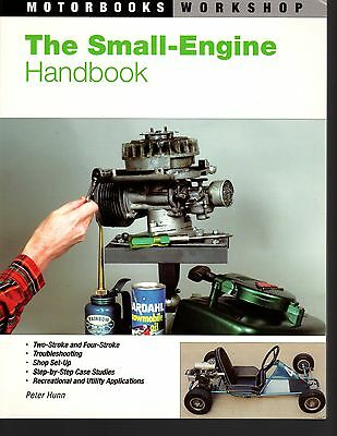 The Small-Engine Handbook by Peter Hunn - see description