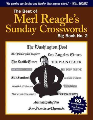 The Best of Merl Reagle's Sunday Crosswords Big Book No. 2 9780989782524