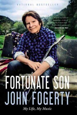 Fortunate Son My Life, My Music by John Fogerty 9780316244589 (Paperback, 2016)