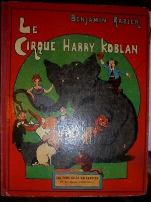 Benjamin Rabier Le Cirque Harry Koblan Ed Tallandier Paris 1928