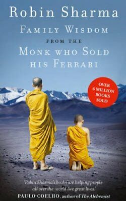 Family Wisdom from the Monk Who Sold His Ferrari by Robin Sharma 9780007549634