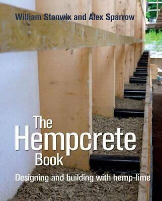 The Hempcrete Book Designing and building with hemp-lime 9780857841209