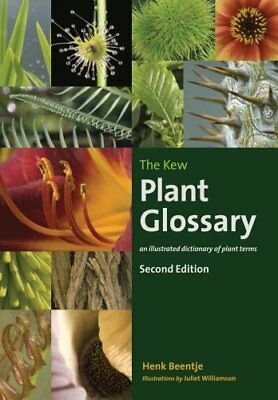 The Kew Plant Glossary by Henk J. Beentje 9781842466049 (Paperback, 2015)