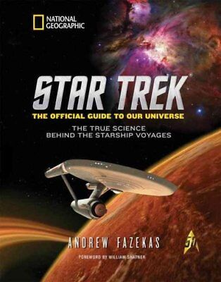 Star Trek The Official Guide to Our Universe The True Science B... 9781426216527