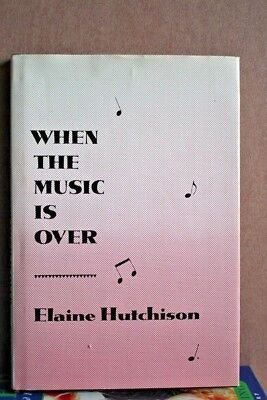 WHEN THE MUSIC IS OVER, Hutchinson, Elaine, Used; Good Book - Lennon, Belushi