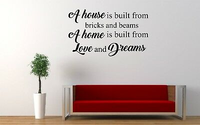 Living room vinyl wall art quote- a house is built from bricks and beams quote