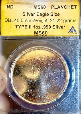 ND Silver Eagle Sz Ty 2 Planchet..ANACS MS60..Rare Sale50%+Off $580 Reduced