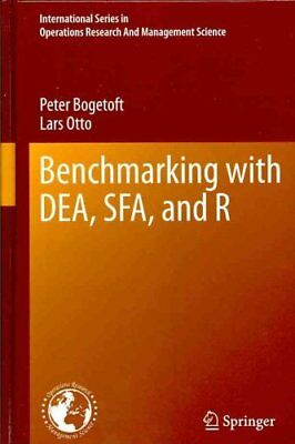 Benchmarking with DEA, SFA, and R by Peter Bogetoft 9781441979605