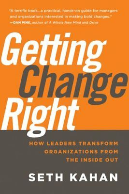 Getting Change Right How Leaders Transform Organizations from t... 9780470550489