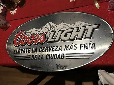 2009 New Old Stock Coors Light Spanish Cerveza Beer In Town Tin Sign