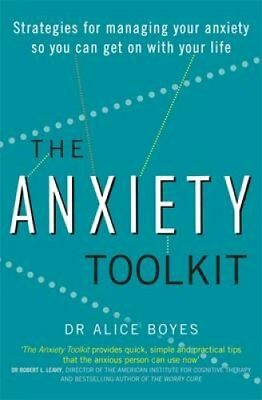 The Anxiety Toolkit Strategies for managing your anxiety so you... 9780349409818