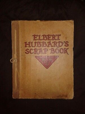 Antique Elbert Hubbard's Scrap Book Published by The Roycrofters 1923   **1/18
