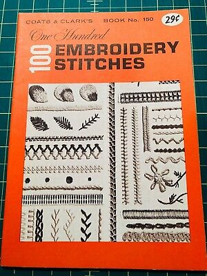 """Vintage 1964 """"100 Embroidery Stitches"""" Coats & Clark's > great condition, handy!"""