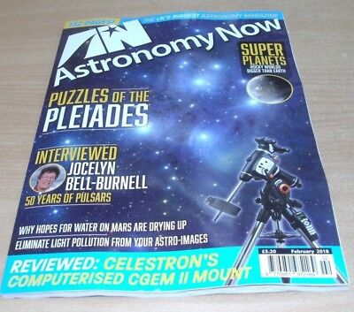 Astronomy Now magazine FEB 2018 Pleiades, Super Planets, Jocelyn Bell-Burnell &