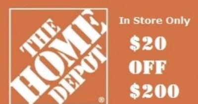 Home Depot $20 off $200 Coupon for In Store Use* RELIABLE DELIVERY Via eBayMsg