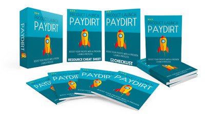 Product Launch Pay Dirt