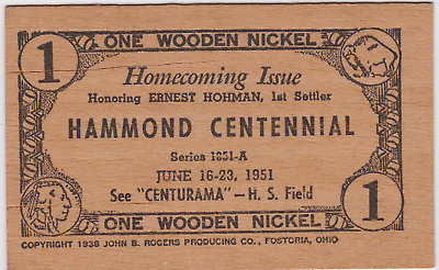 Unusual  One Wooden Nickel 1951 For Hammond, Indiana's Centennial.