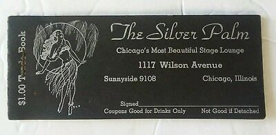 Rare 30's Vintage the Silver Palm Chicago Burlesque Club Drink Ticket Trade Book