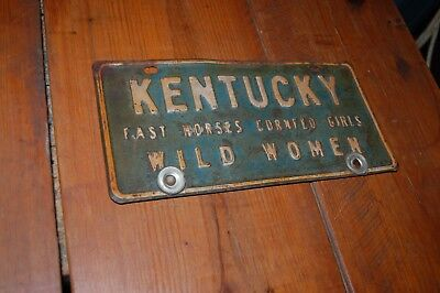 VINTAGE KENTUCKY 50's LICENSE PLATE WILD WOMEN FAST HORSES CORNFED GIRLS-NR-FS