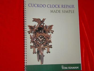 New Cuckoo Clock Repair Made Simple Book Step By Step With Loads Of Pictures !!