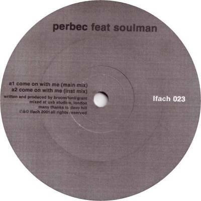 "12"": Perbec Feat Soulman / Lighter Thief - Come On With Me - Ifach - Ifach 023,"