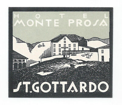 Hotel Monte Prosa ST.GOTTARDO Switzerland - vintage luggage label