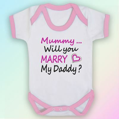 Marry my Daddy Embroidered Baby Vest Gift Mummy Proposal Marriage