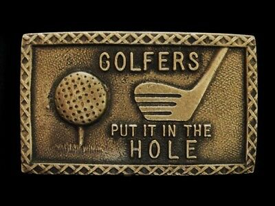 NF29119 VINTAGE 1970s **GOLFERS PUT IT IN THE HOLE** SOLID BRASS SPORTS BUCKLE
