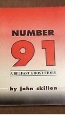 Number 91 A Belfast Ghost Story