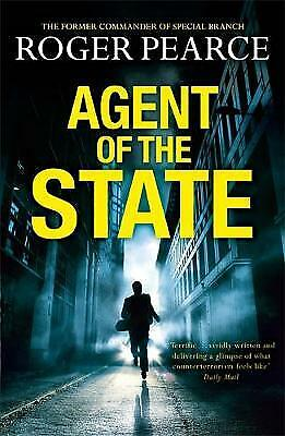 Agent of the State by Roger Pearce BRAND NEW BOOK (Paperback 2013)