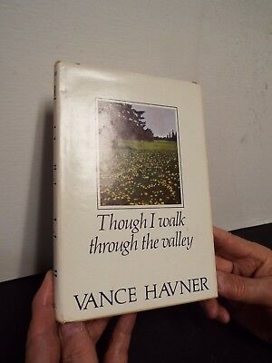 1974 - Though I Walk Through the Valley Written and Signed by Vance Havner
