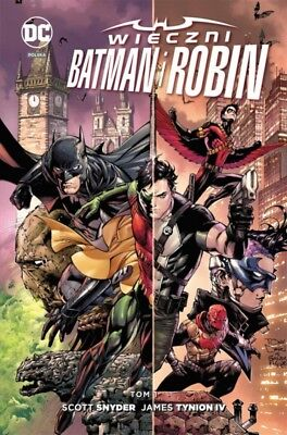Nowe DC Comics. Wieczni Batman i Robin T.1 - Scott Snyder, James Tynion IV