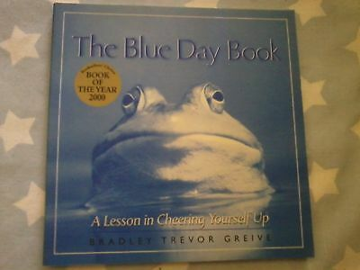 BLUE DAY BOOK Bradley Trevor Greive - A Lesson in Cheering Yourself Up Gift Book