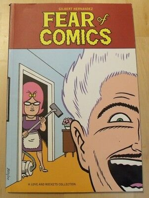 FEAR OF COMICS Gilbert Hernandez GRAPHIC NOVEL A Love and Rockets Collection