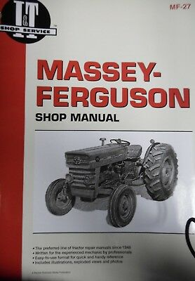I&T Shop Service Massey-Ferguson MF-27  135,150,165,+ Diesels SHOP MANUAL / Book
