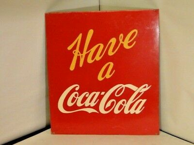 Vintage Have A Coca-Cola Metal Advertising Sign  Heavy gauge 1-sided