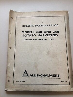 Allis Chalmers Dealers Parts Catalog 230 and 240 Potato Harvesters D-73 AA