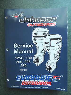 1996 Johnson Outboards Service Manual 125C 130 200 225 250 HP Evinrude