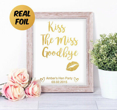 Personalised Kiss The Miss Goodbye REAL FOIL Word Art Print Hen Party Bride